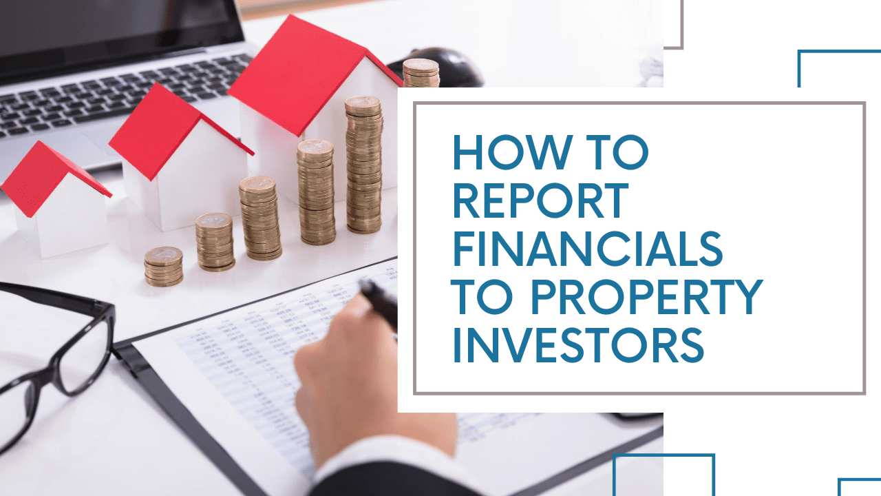 How to Report Financials to Property Investors | Kelowna Property Management